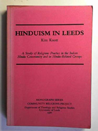 9781871363005: Hinduism in Leeds: A Study of Religious Practice in the Indian Hindu Community and in Hindu-related Groups
