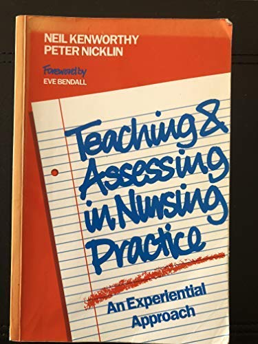 9781871364156: Teaching and Assessing in Nursing Practice: An Experiential Approach