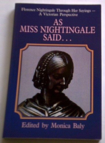 As Miss Nightingale Said: Baly, Monica