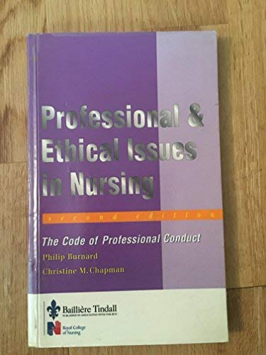 Professional and Ethical Issues in Nursing: The: Chapman, Christine M.,