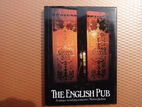 9781871378054: The English Pub; A Unique Social Phenomenon
