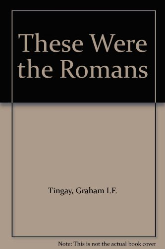 9781871402032: These Were the Romans