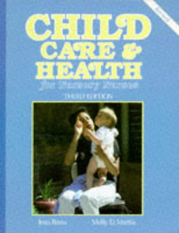 Child Care and Health for Nursery Nurses: Brain, Jean & Martin, Molly D.