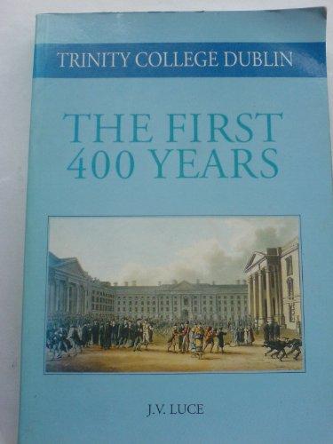 9781871408065: Trinity College Dublin: The First 400 Years (Trinity College Dublin Quatercentenary)