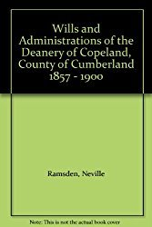 9781871420098: Copeland Wills 1541-1857: Wills and Administrations of the Archdeaconry of Richmond, Deanery of Copeland - The Original Wills Covering the Period 1541 to 1857