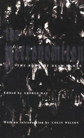 The Necronomicon: Or the Book of Dead: Hay, George
