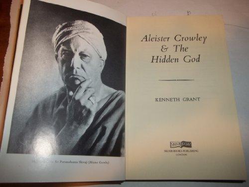 9781871438369: Aleister Crowley and the Hidden God (Skoob esoterica series)