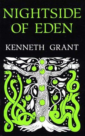 Nightside of Eden: Kenneth Grant