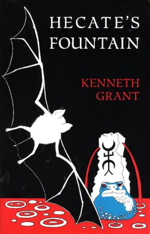 Hecate's Fountain: Grant, Kenneth