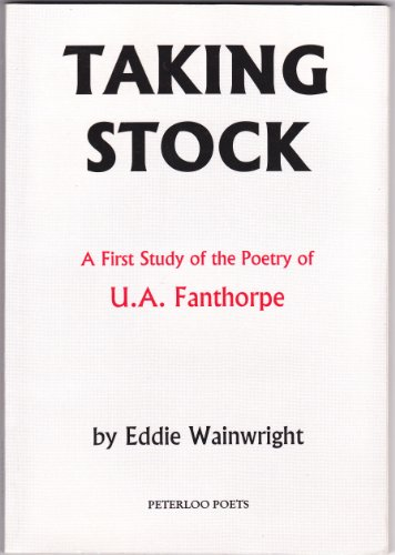 9781871471472: Taking Stock: First Study of the Poetry of U.A. Fanthorpe