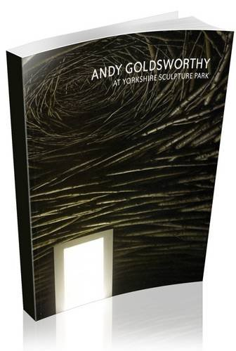 9781871480603: Andy Goldsworthy at Yorkshire Sculpture Park