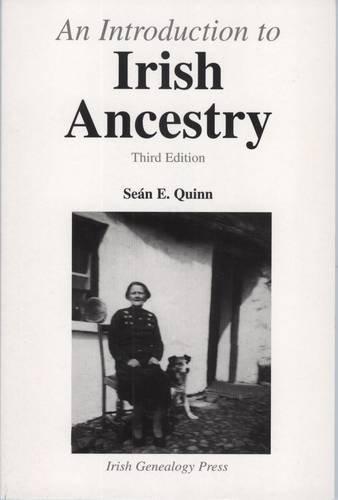 An Introduction to Irish Ancestry: Sean E. Quinn