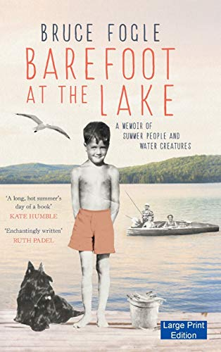 9781871510515: Barefoot at the Lake: A Memoir of Summer People and Water Creatures