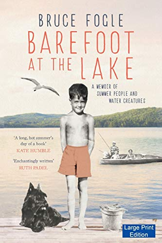 9781871510522: Barefoot at the Lake: A Memoir of Summer People and Water Creatures