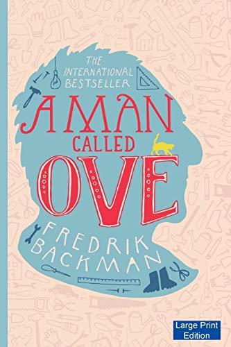 A Man Called Ove: Backman, Fredrik