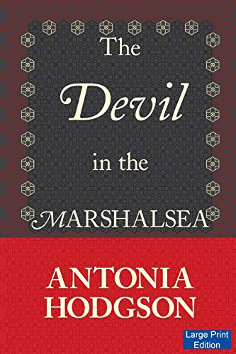 9781871510584: The Devil in the Marshalsea (Large Print Edition)