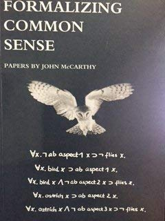 Formalizing Common Sense: Papers by John McCarthy (9781871516494) by John McCarthy