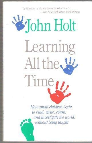 9781871526042: Learning All the Time