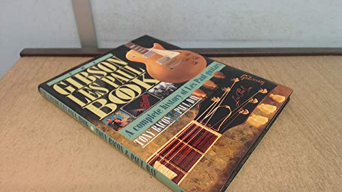 9781871547597: The Gibson Les Paul Book: A Complete History of Les Paul Guitars (Profile)