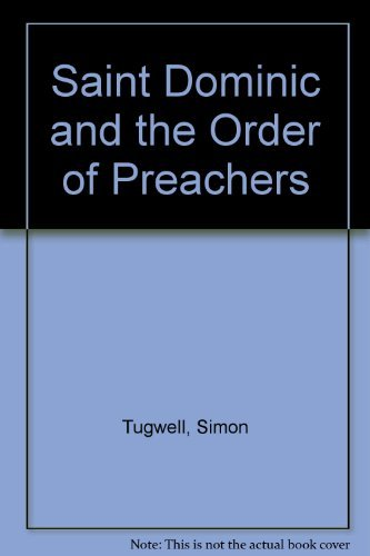 9781871552782: Saint Dominic and the Order of Preachers