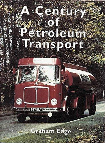 9781871565270: A Century of Petroleum Transport