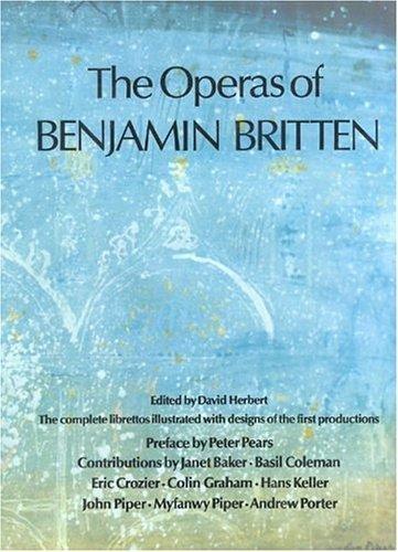 9781871569087: The Operas of Benjamin Britten (Ballet, Dance, Opera and Music)