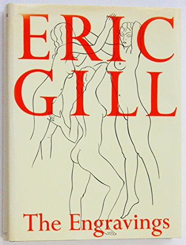 ERIC GILL: THE ENGRAVINGS.