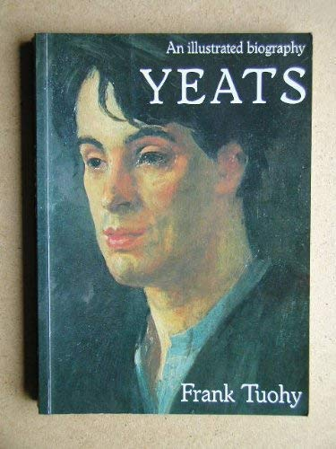 9781871569322: Yeats: An Illustrated Biography