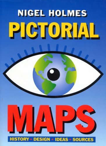 Pictorial Maps: Holmes, Nigel