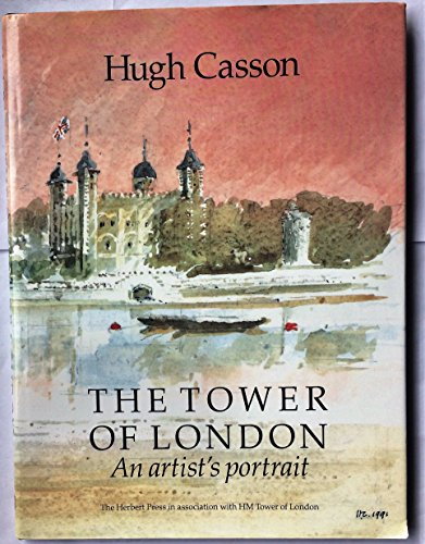 9781871569452: Tower of London: An Artist's Portrait (Travel)