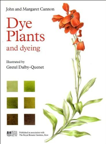 Dye Plants & Dyeing: Cannon, John and Margaret