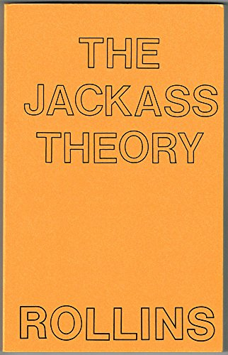Jackass Theory (1871592054) by Rollins, Henry