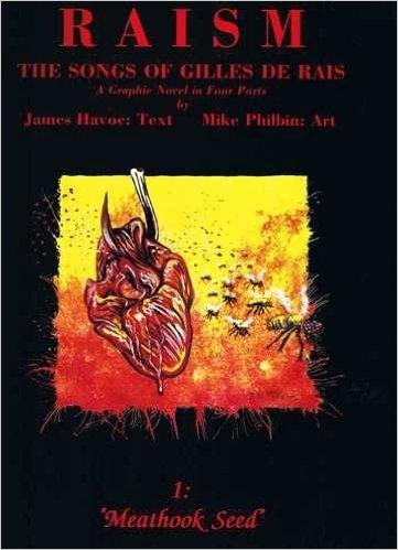 Raism: Meathook Seed Pt. 1: The Songs: Havoc, James