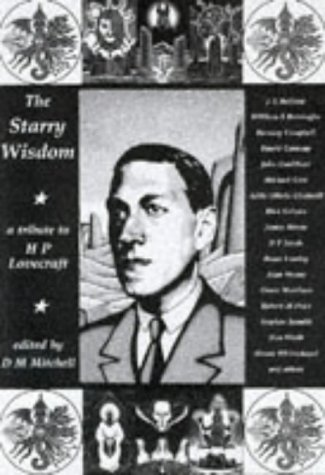 The Starry Wisdom: A Tribute to H P Lovecraft