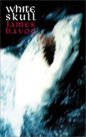 White Skull : The Book of Captain: James Havoc