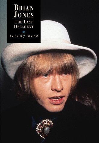 9781871592719: Brian Jones: The Last Decadent