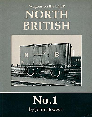 Wagons on the LNER - North British: HOOPER, John