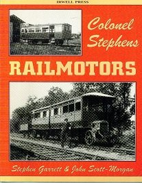 Colonel Stephens Railmotors (1871608465) by Stephen Garrett; John Scott-Morgan