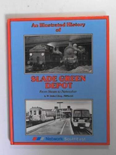 9781871608618: Slade Green Depot: an Illustrated History