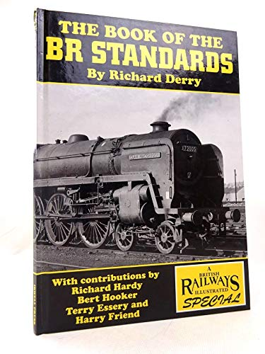 9781871608809: The Book of the BR Standards (A British railways illustrated special)