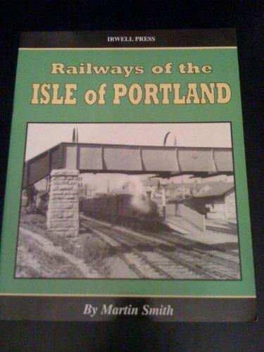 9781871608823: Railways on the Isle of Portland