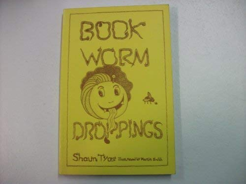 9781871615012: Book-worm Droppings: An Anthology of Absurd Remarks Made by Customers in Second-hand Bookshops