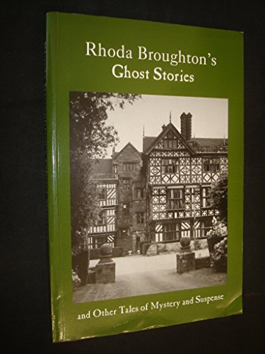 9781871615715: Rhoda Broughton's Ghost Stories and Other Tales of Mystery and Suspense