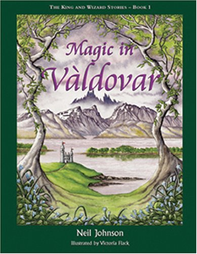 9781871622225: Magic in Valdovar (Bk 1 of The King & Wizard Stories): 1 (King & Wizard Stories)
