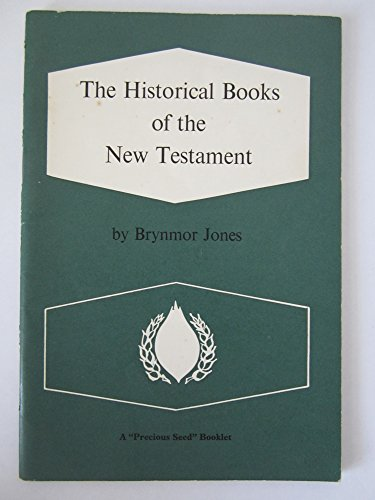 The Historical Books Matthew - Acts: Brynmor Jones