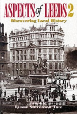 9781871647594: Aspects of Leeds: Discovering Local History: v. 2