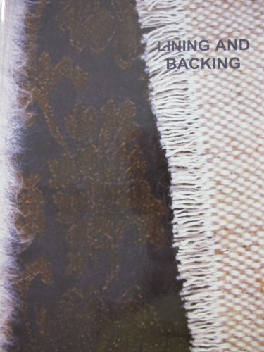 9781871656251: Lining and Backing: The Support of Paintings, Paper and Textiles