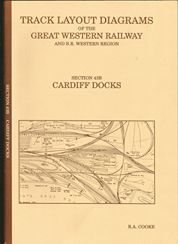 9781871674354: Track Layout Diagrams of the Great Western Railway: Cardiff Docks Section 43B