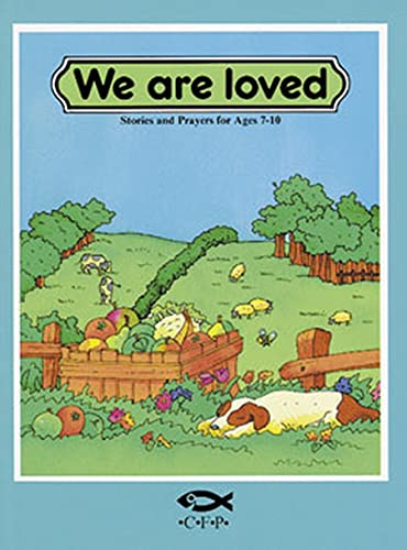 9781871676532: We Are Loved: Bible Prayers for 5-8 Year Olds (Colour Books)