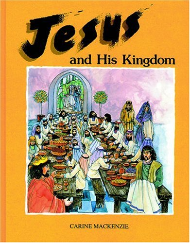 9781871676624: Jesus And His Kingdom